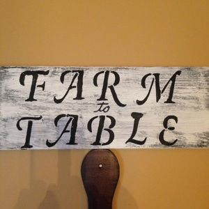 Other - Farm to Table sign